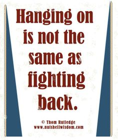 Don't just hang on. Every day doesn't have to be SUCH a struggle. Fight back. Understand WHY you're not fighting back, and then attack the bullies in your head. #recovery