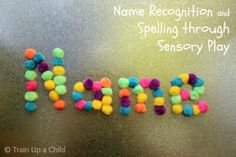 Learning name recognition, spelling and letter formation through play.