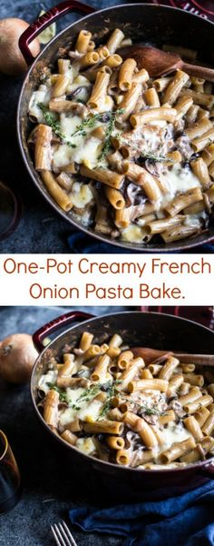 "One-Pot Creamy French Onion Pasta Bake | <a href=""http://halfbakedharvest.com"" rel=""nofollow"" target=""_blank"">halfbakedharvest.com</a> Half Baked Harvest"
