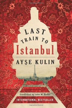 Last Train to Istanbul: A Novel by Ayse Kulin,  Cover image from amazon.com.  Click the cover image to check out or request the romance kindle.