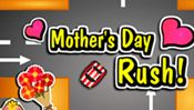 Mothers Day Rush - Its Mothers Day morning. You are excited about the tea party dedicated to your Mom.