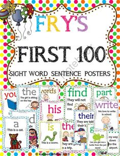 BACK TO SCHOOL FRYS FIRST 100 SIGHT WORD SENTENCE POSTERS from Kadeen Whitby Shop on TeachersNotebook.com -  (103 pages)  - These are a set of my sight word sentence cards with the FRY'S list instead of the Dolch. I have been getting requests to make it, so here it is. This set includes 100 sight words with a page that highlights ways you can use them. This is such a fun