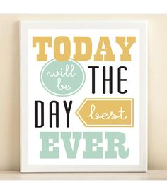 Aqua & Yellow Best Day Ever print poster by AmandaCatherineDes