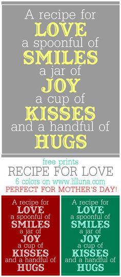"""Recipe for Love"" Mother's Day Print - 6 FREE Color Prints on { lilluna.com }"