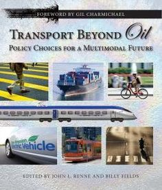 Transport Beyond Oil includes a range of transportation, planning, development and policy experts addressing the fact that 70 percent of the oil America uses each year goes to transportation, and ways to dramatically reduce that figure. environment book, new books
