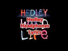 ▶ Hedley - Headphones Lyrics - YouTube