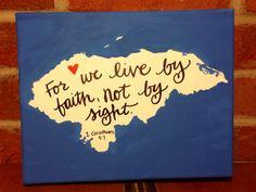 Honduras // Live by faith 2 Corinthians 57 by LetteringfortheWorld, $15.00