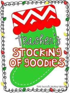 Teacher's Stocking of Goodies- a packet for December survival