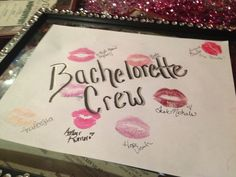 Bachelorette party lip prints with signed name, as a keepsake for bride.
