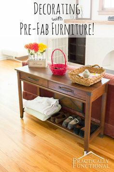 Prefab furniture is a great, inexpensive option for filling out the decor in your home! It's not hard to find gorgeous, high-quality pieces that match your style perfectly!