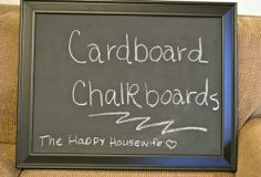 DIY Project: How to Make a Cardboard Chalkboard | The Happy Housewife