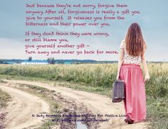 Forgive them even if they are not sorry!