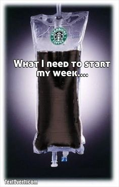 What I need to start my week....