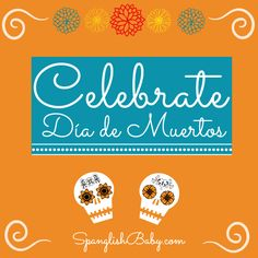 Collection of resources, books, activities, recipes and printables for kids to celebrte #DiadelosMuertos #DayoftheDead