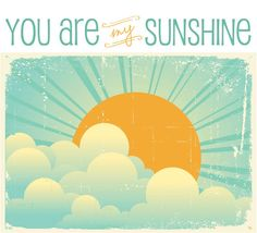 You Are My Sunshine Print  Beautiful gift for by CoCoStineDesigns, $20.00