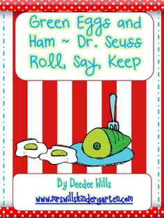 """""""Green Eggs and Ham: Dr. Seuss Roll, Say, Keep"""" (not free)"""
