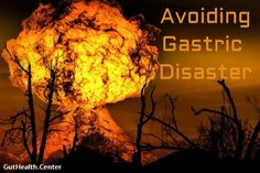 Avoid a gastric disa