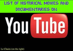 List of Historical Movies & Documentaries on YouTube - for all ages (mostly middle school and high school, but some for younger kids)