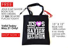 FREE-Jesus Is My Savior Tote Today