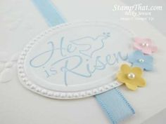 he has risen Stampin up - Google Search