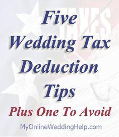 Ways your wedding expenses can help you save on taxes | #MyOnlineWeddingHelp