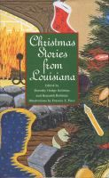 Christmas Stories from Louisiana edited by Dorothy Dodge Robbins and Kenneth Robbins