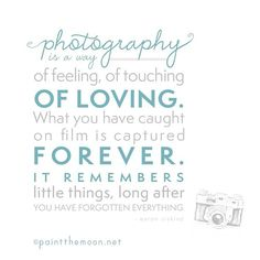 Photography is a way of loving.