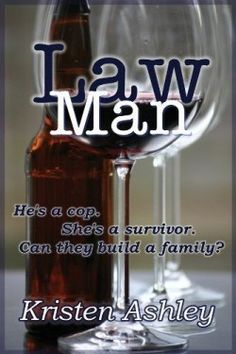 Law Man by Kristen Ashley [5/5 stars]