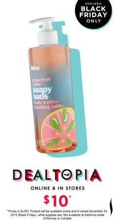 Black Friday Preview: Bliss Soapy Suds Body Wash + Bubble Bath in Grapefruit+Aloe #Dealtopia #Sephora #blackfriday