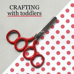 10 tips for crafting with toddlers