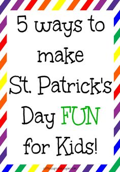 5 Ways to Make St. Patrick's Day Fun for Kids from Coffee Cups and Crayons