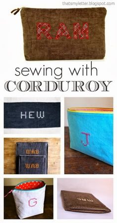 "That's My Letter: ""C"" is for Corduroy Sewing Projects"