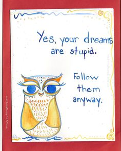 owl quot, owl addict, owl art, dream, print