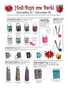 Holi-buys!  Great ideas for the hard to shop for or last minute gifts.  Special starts November 27th. www.mythirtyone.com/lisaeason