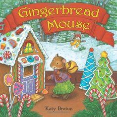 Gingerbread Mouse by Katy Bratun, http://www.amazon.com/dp/0060090820/ref=cm_sw_r_pi_dp_Q0ZYqb12M9P80 |$6.99