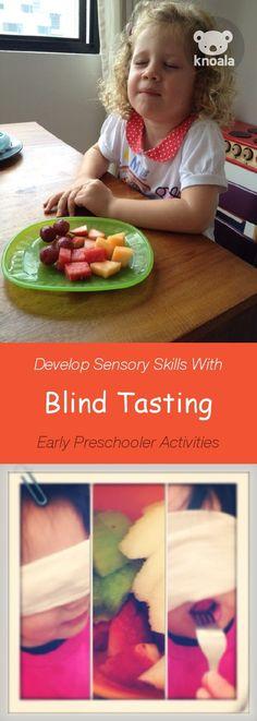Knoala Early Preschooler activity 'Blind Tasting' helps little ones develop Sensory skills.