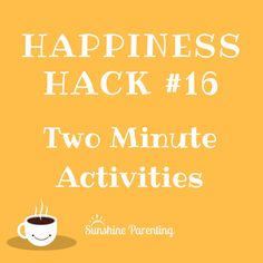 Two minute happiness