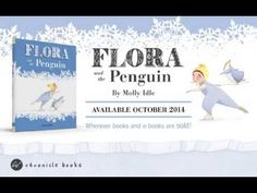 ▶ FLORA AND THE PENGUIN by Molly Idle | Animated Book Trailer (Children's Picture Book)
