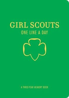 Girl Scouts One Line a Day - 3 year memory book.  Let's you go back & see what you've written in the previous years