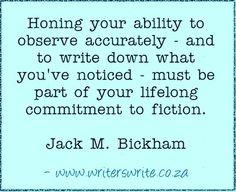 Quotable - Jack M. Bickham - Writers Write