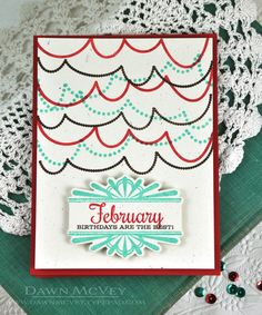 February Birthdays Are The Best Card by Dawn McVey for Papertrey Ink (February 2014)