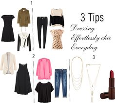 3 Tips: Look Effortlessly Chic Everyday