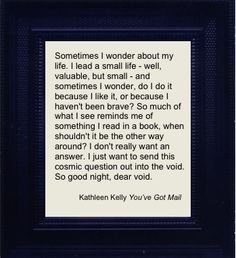 """Such a great quote from a wonderful movie...I cannot describe how much I love """"You've Got Mail"""""""