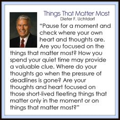 Things That Matter Most - Dieter F. Uchtdorf