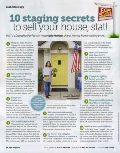 #Home #Staging secrets from @Meridith Wolnick Wolnick Baer Home in HGTV Mag! Catch the 2 episode premiere of Staged to Perfection 6/1 at 5pm. We like this at www.homescapes-sd.com