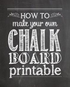 How to Make Your Own Chalkboard Printables - How to Nest for Less™