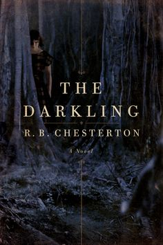 The Darkling by R.B. Chesterton