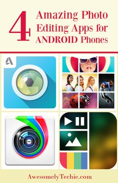 4 Amazing Photo Editing Apps for Android Phones