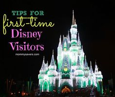 Disney Tips for Firs...