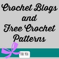 Free Crochet Patterns - Blog Directory